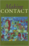 Making Contact: Readings from Home and Abroad